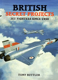 British Secret Projects - Jet Fighters