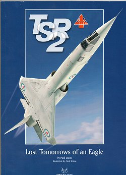 TSR.2; Lost Tomorrows of an Eagle, SAM Publications